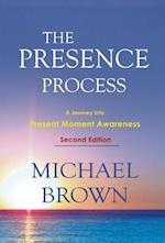 The Presence Process af Michael Brown, William Hayashi