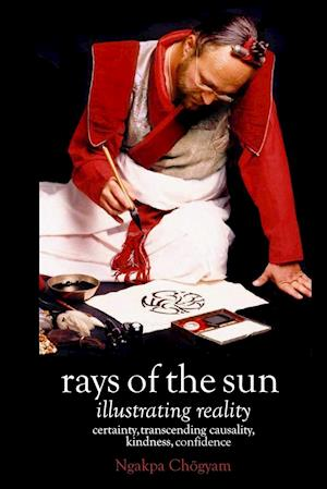 Rays of the Sun [Paperback] af Ngakpa Ch Gyam, Ngakpa Chagyam, Ngakpa Chogyam
