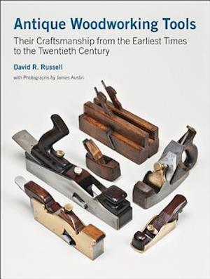 Antique Woodworking Tools af James Austin, David Russell