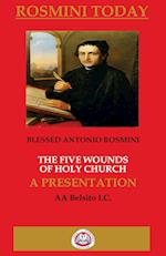 The Five Wounds of Holy Church (Writtings of Blessed Antonio Rosmini, nr. 3)