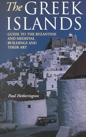 The Greek Islands af Paul Hetherington