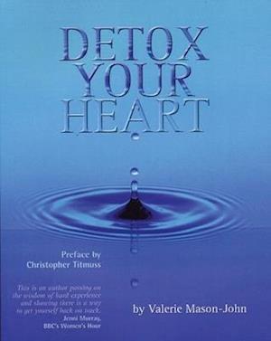 Detox Your Heart af Valerie Mason-john
