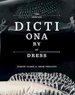 The Concise Dictionary of Dress af Adam Phillips, Norbert Schoerner, Judith Clark