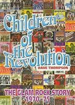 Children of the Revolution af Dave Thompson