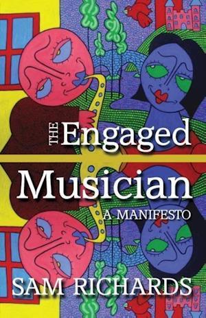 The Engaged Musician af Sam Richards