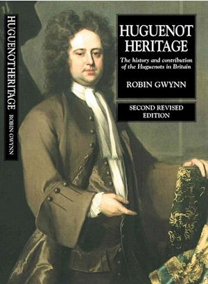 Huguenot Heritage af Gwynn, Robin D. Gwynn