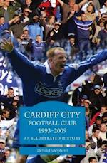 Cardiff City Football Club 1993-2009