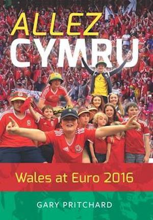 Bog, paperback Allez Cymru af Gary Pritchard