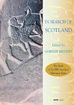 In Search of Scotland af Gordon Menzies