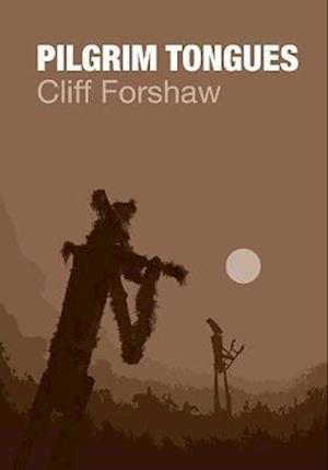 Bog, paperback Pilgrim Tongues af Cliff Forshaw