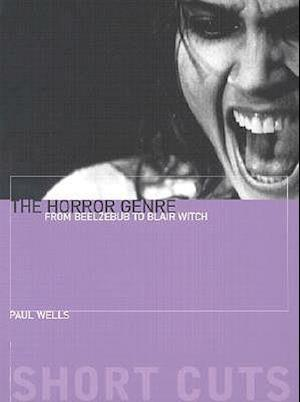 The Horror Genre af Paul Wells