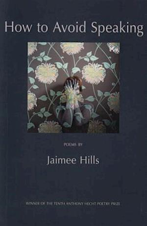 Bog, paperback How to Avoid Speaking af Jaimee Hills