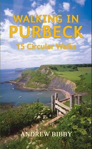 Walking in Purbeck af Andrew Bibby