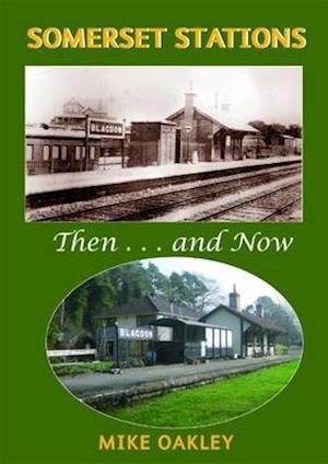 Somerset Stations af Mike Oakley