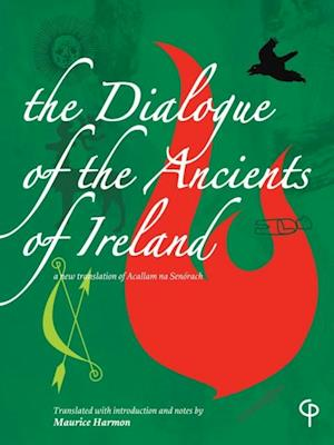 Dialogue of the Ancients of Ireland af Maurice Harmon