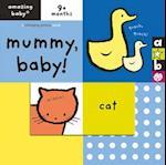 Mummy, Baby! af Mike Jolley, Beth Harwood, Emma Dodd