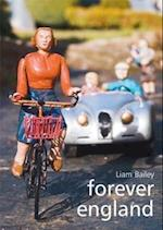 Forever England af Liam Bailey