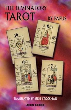 The Divinatory Tarot af Papus