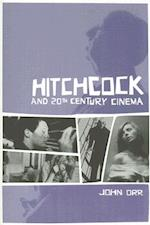 Hitchcock and 20th Century Cinema af John Orr