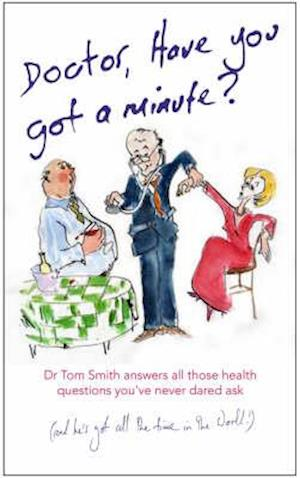 Doctor Have You Got a Minute? af Tom Smith
