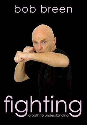 Fighting af Bob Breen
