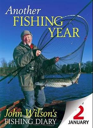Another Fishing Year af John Wilson