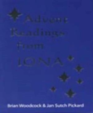 Advent Readings from Iona af Brian, Jan Sutch Woodcock