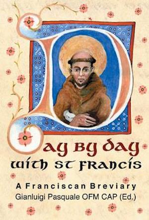 Day by Day with St. Francis af Saint Francis Of Assisi