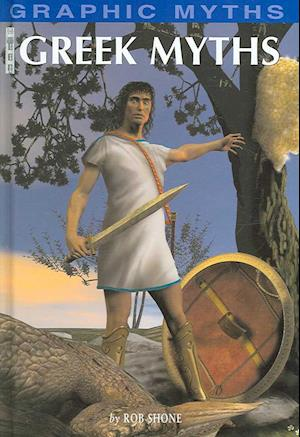 Greek Myths af Rob Shone