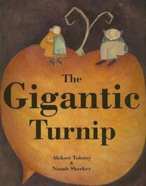 The Gigantic Turnip af Alexei Tolstoy
