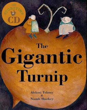 The Gigantic Turnip af Alexei Tolstoy, Aleksei Tolstoy, Niamh Sharkey