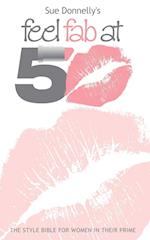 Feel Fab at 50 af Sue Donnelly