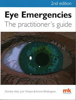 Eye Emergencies: A Practitioner's Guide af Dorothy Field