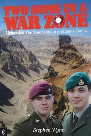 Two Sons in a War Zone af Stephen Wynn