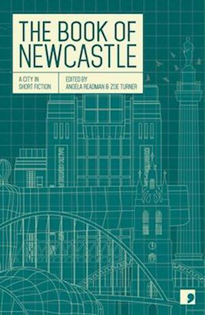 The Book of Newcastle af Maria Crossan, Margaret Wilkinson, Sean O brien