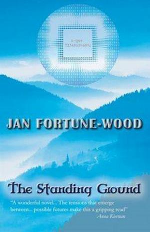 The Standing Ground af Jan Fortune-Wood