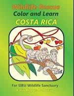 Wildlife Rescue Color and Learn Costa Rica - Sibu