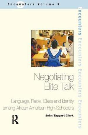 Negotiating Elite Talk af John Taggart Clark