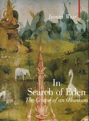 In Search of Eden af James Weir