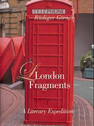 London Fragments af Herbert Danner, Rudiger Gorner, Debra Marmor