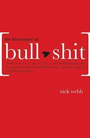 The Dictionary of Bullshit af Nick Webb