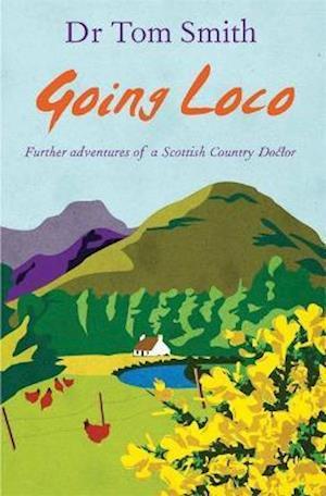 Going Loco af Tom Smith
