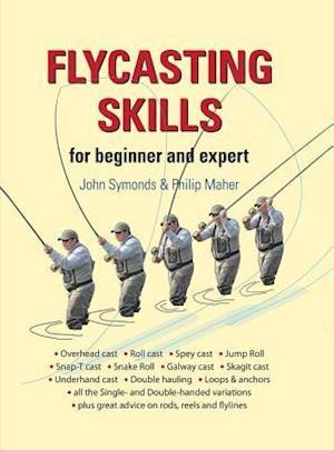 Flycasting Skills af John Symonds