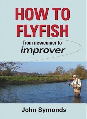 How to Flyfish af John Symonds