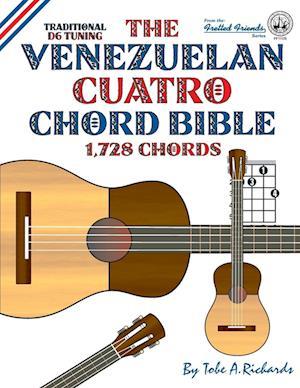 The Venezuelan Cuatro Chord Bible af Tobe A. Richards