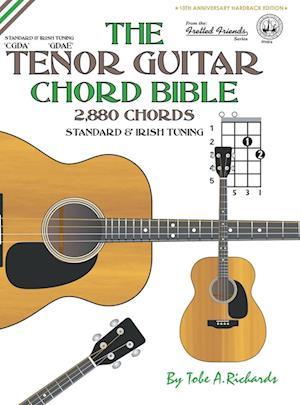 Bog, hardback The Tenor Guitar Chord Bible af Tobe A. Richards