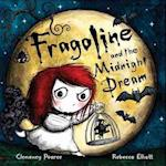 Fragoline and the Mignight Dream af Rebecca Elliott, Clemency Pearce