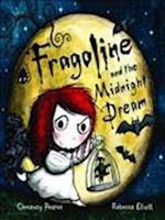 Fragoline and the Midnight Dream af Rebecca Elliott, Clemency Pearce