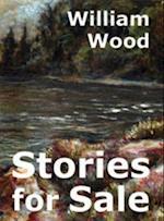 Stories for Sale af William Wood