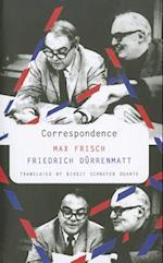 Correspondence af Birgit Schreyer Duarte, Friedrich Durrenmatt, Max Frisch